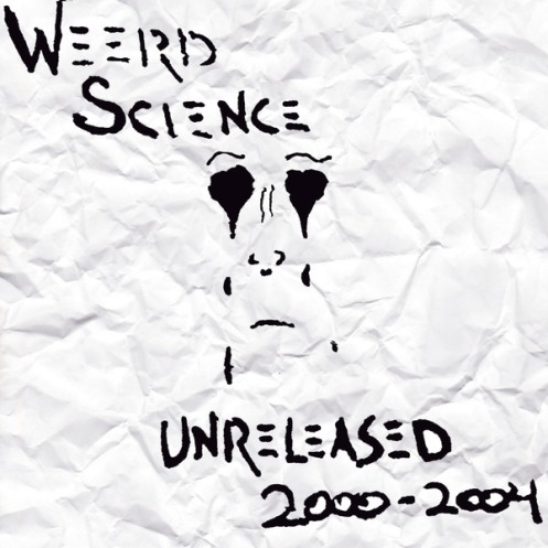 Weerd Science Unreleased 2000-2004 mixtape